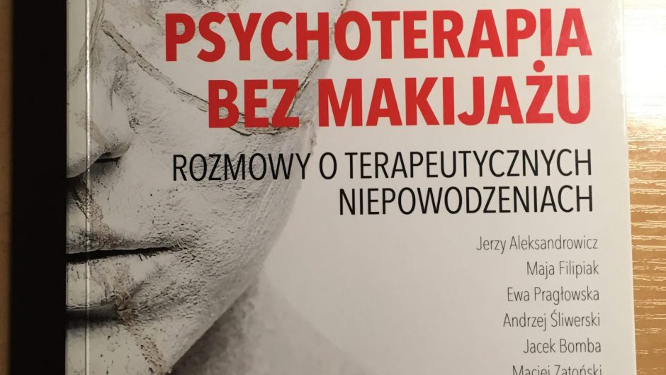 Psychoterapia bez makijażu